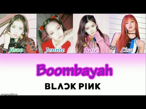 BLACKPINK - Boombayah (Japanese Ver ) [Romaji/Japanese Color Coded Lyrics]