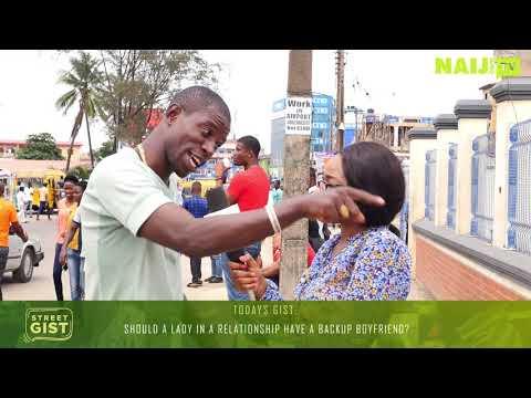Should a Lady in a Relationship Have a Back Up Boyfriend? Street Gist Nigeria | Legit TV
