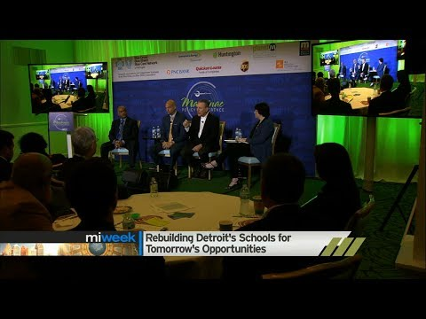 Rebuilding Detroit Schools for Tomorrow's Opportunities | #MPC17