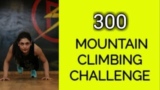 300 MOUNTAIN CLIMBER CHALLENGE : Whole Body Workout At Home ( WORKOUT WITHOUT EQUIPMENT )