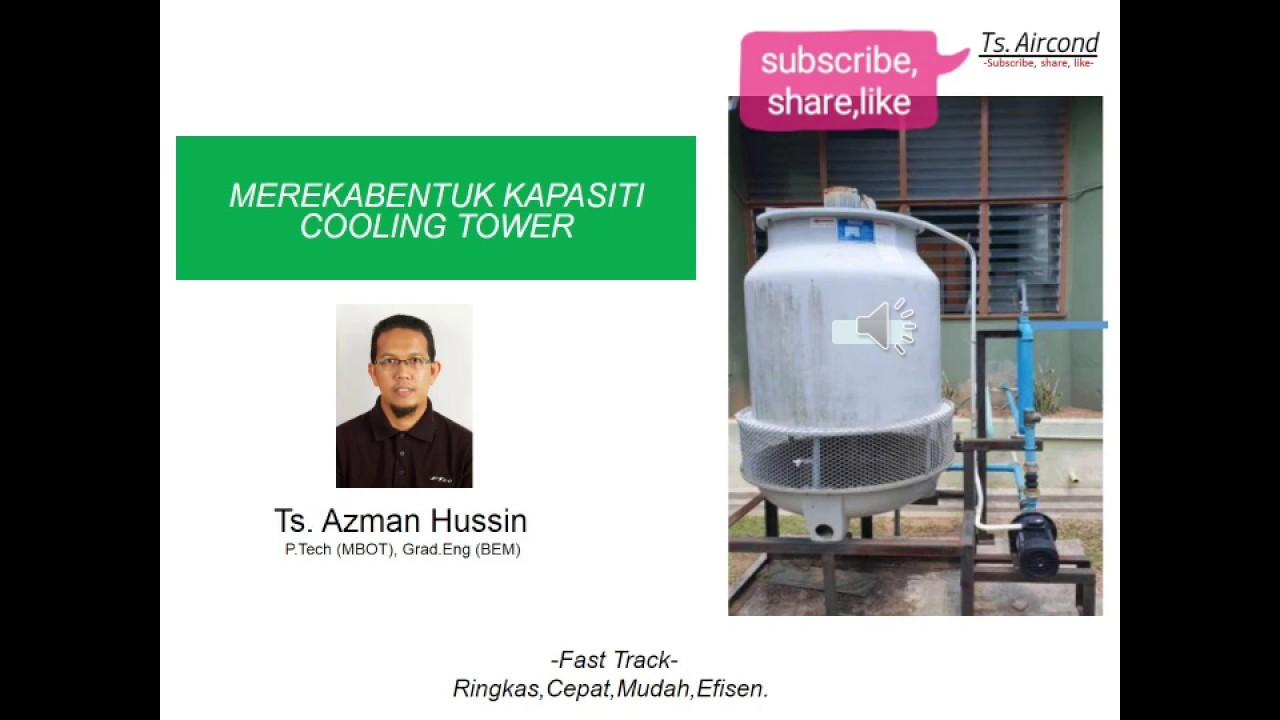 Download Cara cepat pilih kapasiti Cooling Tower Sistem Chiller