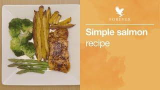 Healthy Salmon Recipe | Forever Living UK & Ireland
