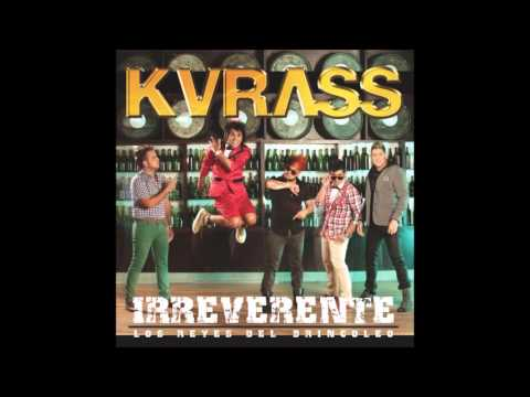 Kvrass - Su Hija Me Gusta (Bonus Track)