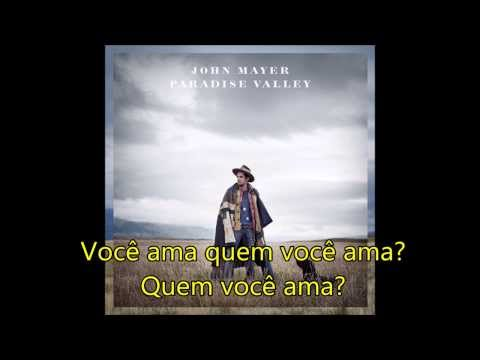 Jhon Mayer -  Who You Love Feat.  Katy Perry (tradução)