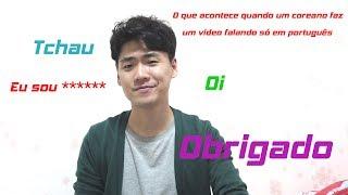 Baixar O que acontece quando um coreano faz um vídeo falando só em português _ POR Speaking