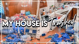 MY HOUSE IS TRASHED! EXTREME DISASTER CLEANING MOTIVATION | REAL MESSY CLEAN WITH ME