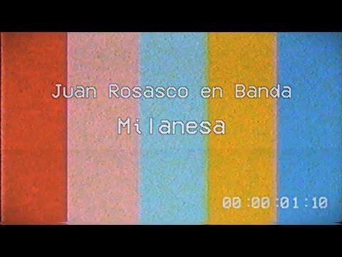 Juan Rosasco en Banda - Milanesa (video oficial)