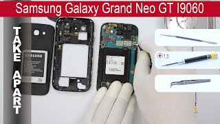 How to disassemble 📱 Samsung Galaxy Grand Neo I9060, Take Apart, Tutorial