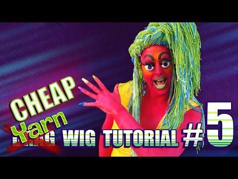 Cheap D.I.Y Drag Wig Tutorial #5 ~ Yarn Wig