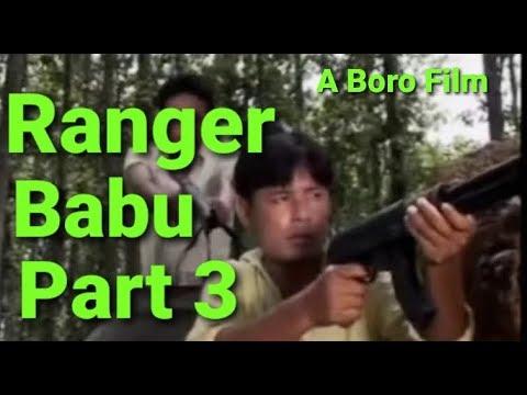 Mr. Ranger Babu , Part 3 HD Boro Movie