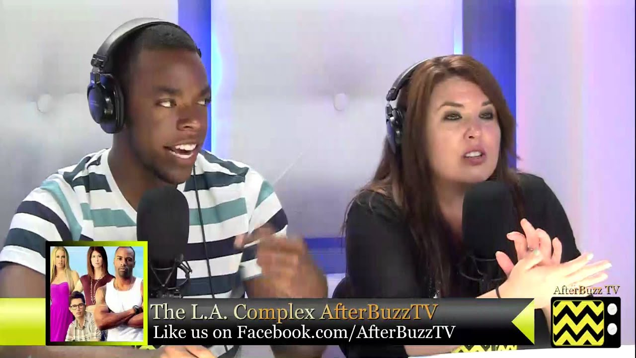 """Download The L.A. Complex  After Show  Season 2 Episode 4 """"  Be A Man """"   AfterBuzz TV"""