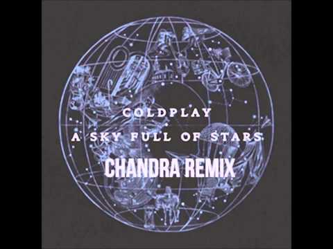 Coldplay: A Sky Full Of Stars (CHANDRA REMIX) [FREE DOWNLOAD]