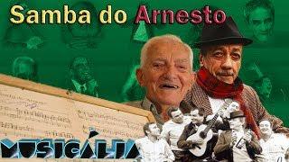 Samba do Arnesto - Adoniran Barbosa