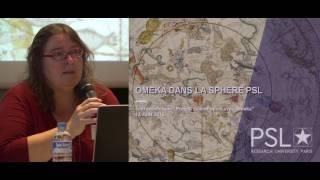 Omeka dans la sphère PSL - Hélène Chaudoreille