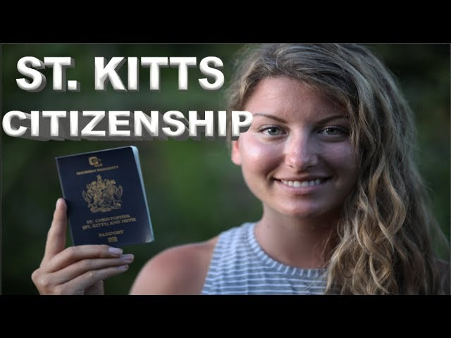 What It Takes to Get a Second Citizenship: St. Kitts
