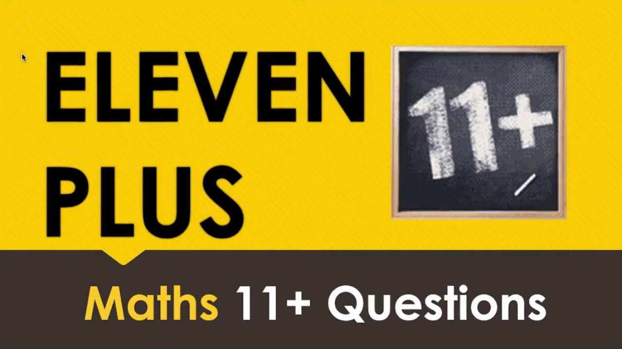 Eleven Plus (11+) Guide for Parents & Practice Papers | Free