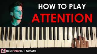 Baixar HOW TO PLAY - Charlie Puth - Attention (Piano Tutorial Lesson)