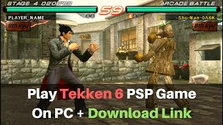 Download Tekken 6 For PC Free Full Version (PPSSPP + ROM)