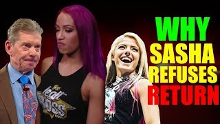 Real Reasons Why Sasha Banks Is REFUSING Vince's WWE Return DEMANDS REVEALED! Sasha LEAVING WWE!