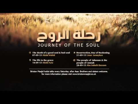 Journey of the Soul | Week 4 - The People of Jahanam & The People of Jannah