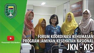 JAMINAN KESEHATAN NASIONAL - KARTU INDONESIA SEHAT - PEMKOT & BPJS    #FKH 04