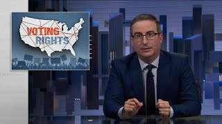 Voting Rights: Last Week Tonight with John Oliver (HBO)