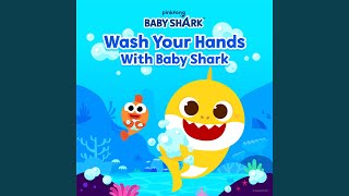Wash Your Hands with Baby Shark