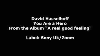 You Are a Hero by David Hasselhoff