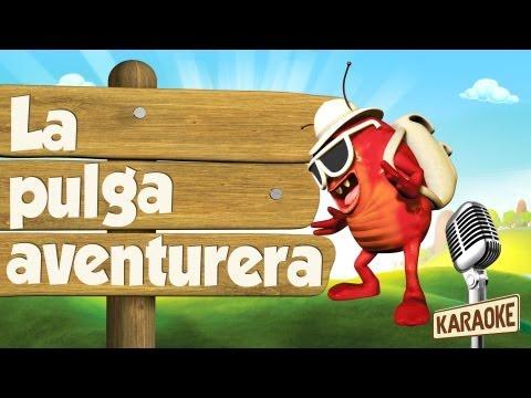 KARAOKE La Pulga Aventurera, con letra