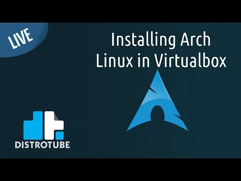 Installing Arch Linux In Virtualbox - DT LIVE