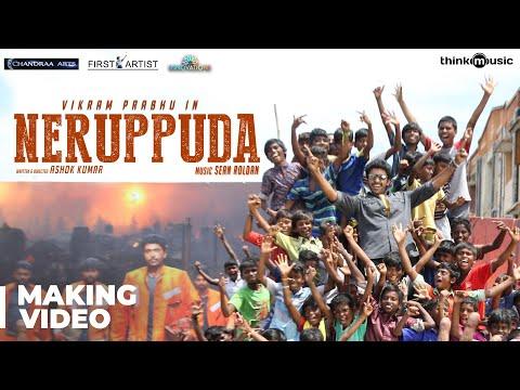 Neruppuda Making Video   Vikram Prabhu,...
