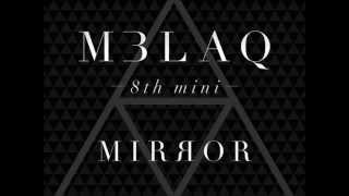 MBLAQ (???) - ?? (MIRROR) [Lyrics-Romanization/English] MP3
