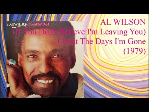 AL WILSON - Count The Days I'm Gone (1979) Soul Philly Disco