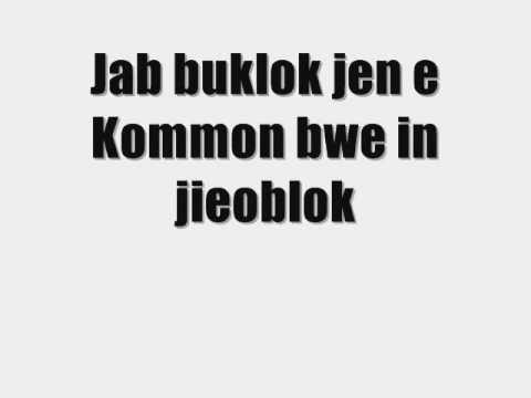Marshallese Song: Marshallese Christian Song: Al in jar: ♫Kommon Bwe In Jieoblok♫ (lyrics)