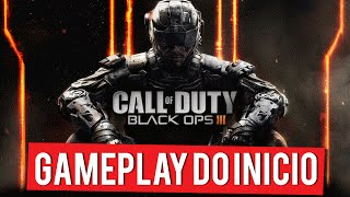 Call of Duty Black Ops 3 - Gameplay do Início (PS4 Gameplay PT-BR Português)