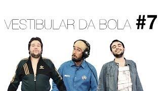 Baixar VESTIBULAR DA BOLA #7 -- COM JARDEL