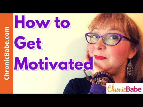 How to Get Motivated if You Have Chronic Illness (AWAP Wednesday)