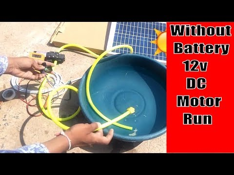 How to run 12v dc motor pump without battery using solar.