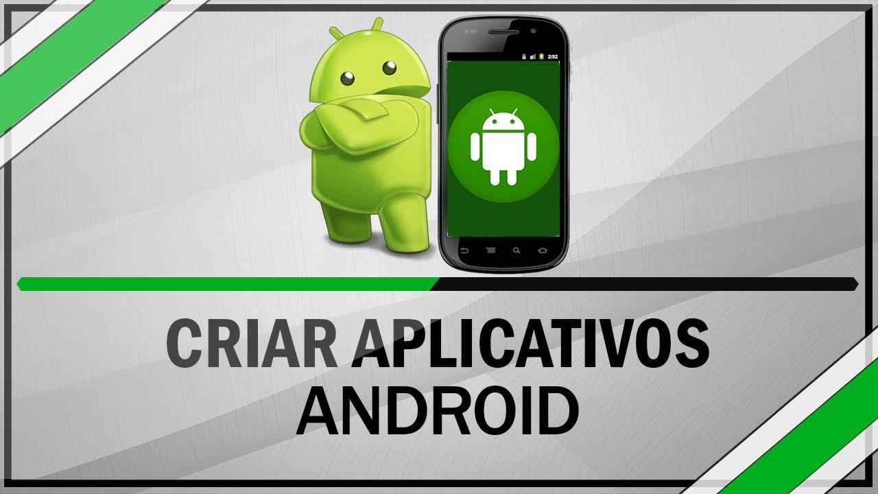 Como criar aplicativos para android sem conhecimento em for Como criar caracoles de jardin