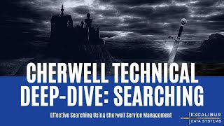 Cherwell Technical Deep-Dive: Searching
