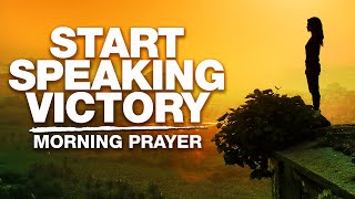 Declare God's Powerful Word Oטer Your Life! A Blessed Morning Prayer To Begin Your Day