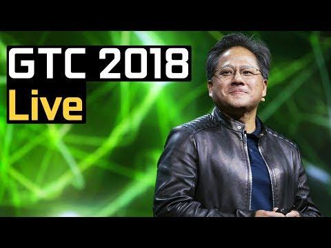 NVIDIA GTC 2018 LIVE STREAM