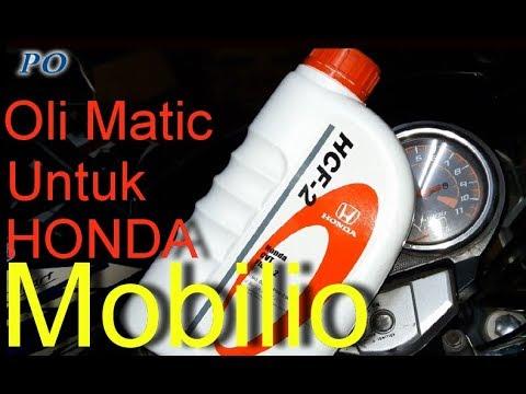 Oli Matic Khusus Untuk Honda Mobilio Youtube