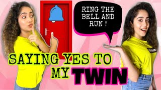 SAYING YES TO MY TWIN FOR 24 HOURS | Part-2 | CHINKI MINKI