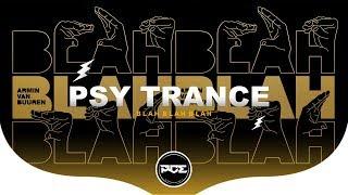 PSY TRANCE ● Armin Van Buuren - Blah Blah Blah (Kibacs & Nercon Bootleg)