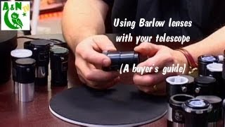 Using Barlow lenses with your telescope (A buyer's guide)