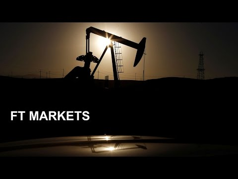 Oil price rise explained FT Markets