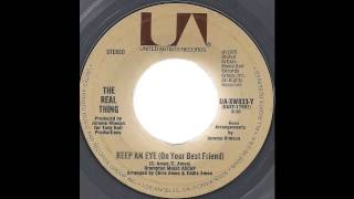 The Real Thing - Keep An Eye (On Your Best Friend) -