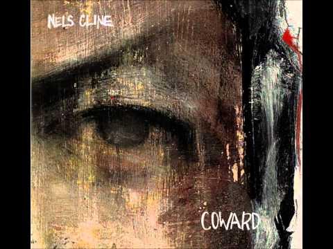 Prayer Wheel    Nels Cline   Coward
