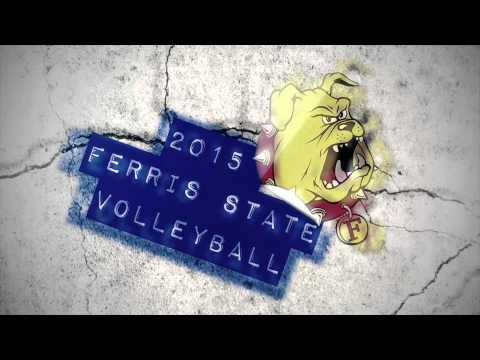 2015 Ferris State Volleyball Hype Video